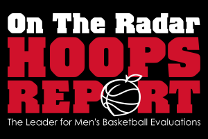 The OnTheRadarHoops Report National Scouting Report team is the leader in boys basketball evaluations.