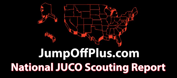 In addition to our International HS Report, we produce the JumpOffPlus.com National JUCO Scouting Report.