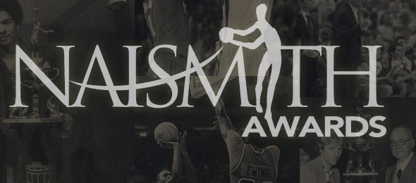 The Naismith Awards are presented to the nation's premier players and chosen by the nation's top analysts / coaches / journalists. Graphic by Naismith Awards